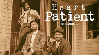 Heart Patient Lyrics by The Landers - Western Penduz