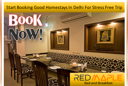 Make a Right Decision by Reserving Budget Homestay in South Delhi