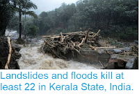 https://sciencythoughts.blogspot.com/2018/08/landslides-and-floods-kill-at-least-22.html