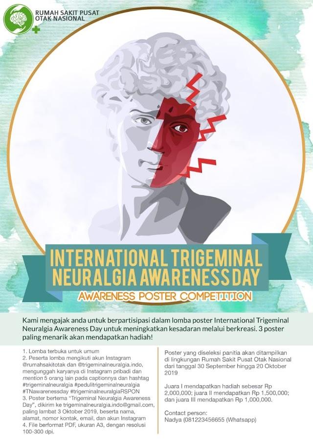 Kami mengajak Anda untuk berpartisipasi Trigeminal Neuralgia Awareness Day untuk meningkatkan kesadaran melalui berkreasi. 3 poster paling menarik akan mendapatkan hadiah!
