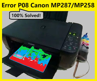 Cara Mengatasi Error P08 Canon MP287/MP258 (Error 5200)