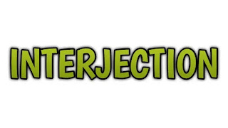 Interjection definition and examples, what is Interjection