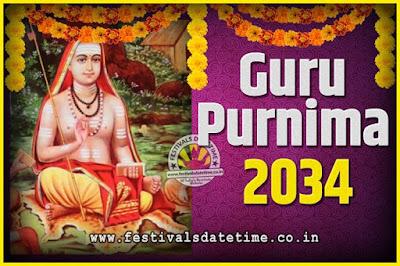 2034 Guru Purnima Pooja Date and Time, 2034 Guru Purnima Calendar