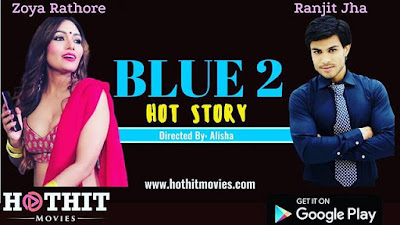 Blue 2 Web Series Hothit Movies
