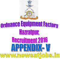 ordnace+equipment+factory+recruitment+2016+appendix-V