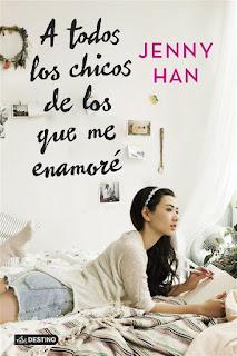 A todos los chicos de los que me enamoré    A todos los chicos... #1   Jenny Han