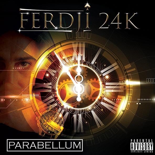 Photo de l'album Parabellum de Ferdji 24K