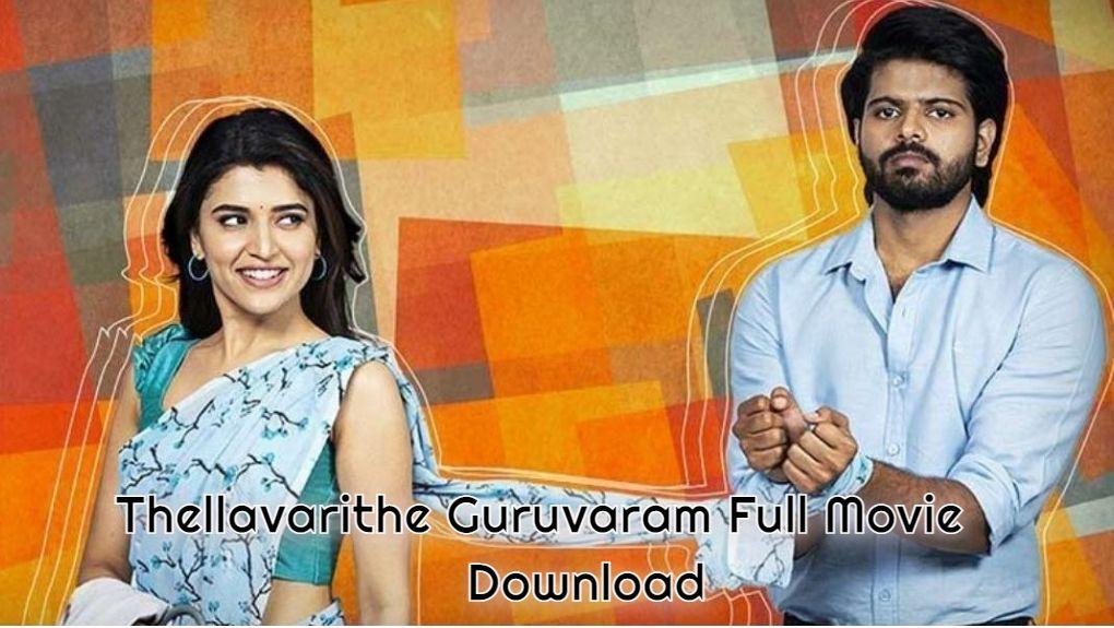 Thellavarithe Guruvaram Full Movie Download Telegram Link, Thellavarithe Guruvaram Telegram Link Trends on Google