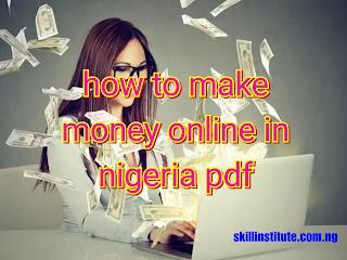 How to make legit money online in nigeria