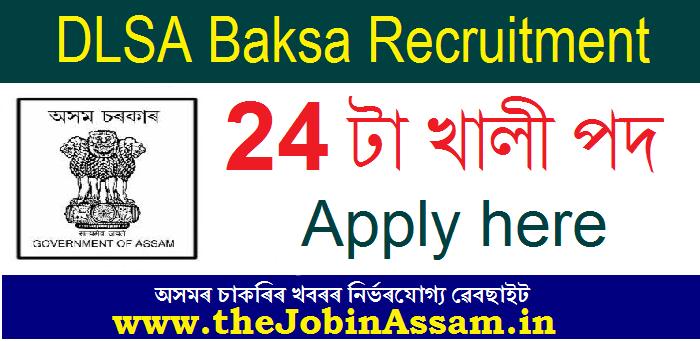 District Legal Service Authority, Baksa Recruitment
