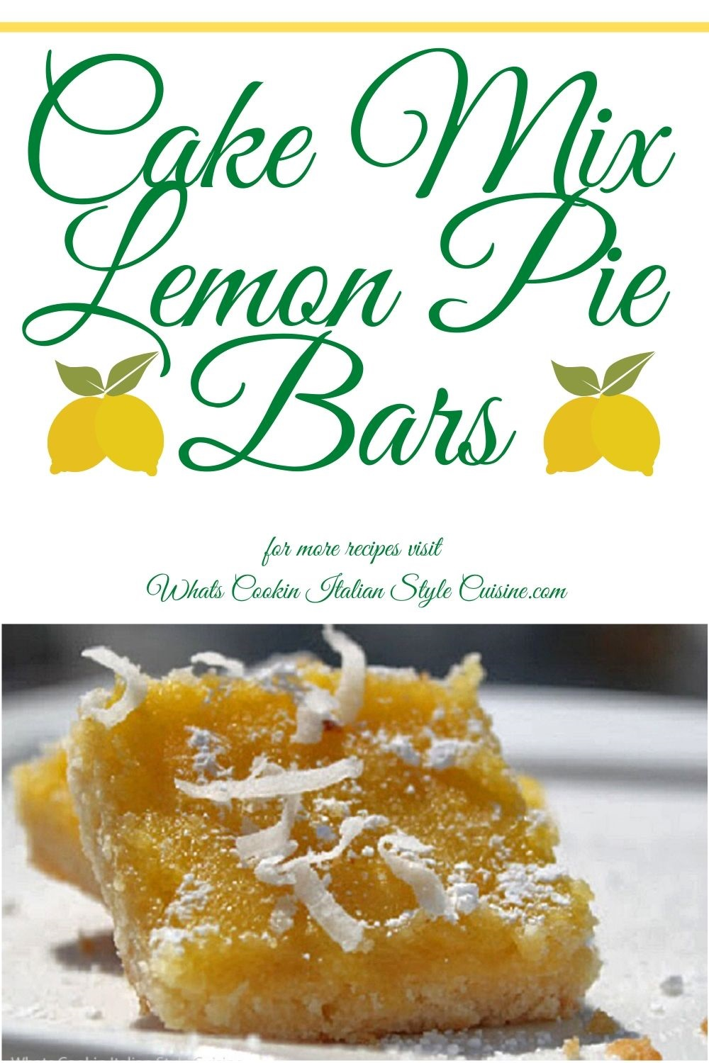 this is a pin for later on how to make cake mix lemon pie cheesecake bars