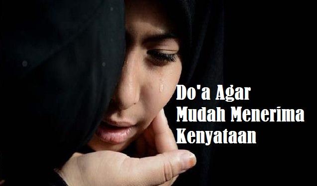 Doa Agar Mudah Menerima Kenyataan
