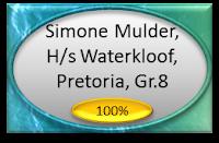 Simone Mulder, H/s Waterkloof, Pretoria, Gr.8, kry volpunte (100%) vir die lewering van haar beredeneerde toespraak onder die ATKV se 2013 Tema TAAL!