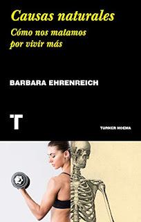 Causas naturales- Barbara Ehrenreich