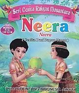 Seri Cerita Rakyat Nusantara – Neera (Cerita Dari Papua Barat) – Bilingual Full Collor