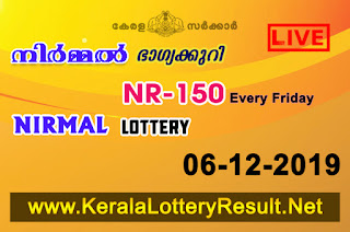 kerala lottery kl result, yesterday lottery results, lotteries results, keralalotteries, kerala lottery, keralalotteryresult, kerala lottery result, kerala lottery result live, kerala lottery today, kerala lottery result today, kerala lottery results today, today kerala lottery result, Nirmal lottery results, kerala lottery result today Nirmal, Nirmal lottery result, kerala lottery result Nirmal today, kerala lottery Nirmal today result, Nirmal kerala lottery result, live Nirmal lottery NR-150, kerala lottery result 06.12.2019 Nirmal NR 150 06 December 2019 result, 06 12 2019, kerala lottery result 06-12-2019, Nirmal lottery NR 150 results 06-12-2019, 06/12/2019 kerala lottery today result Nirmal, 06/12/2019 Nirmal lottery NR-150, Nirmal 06.12.2019, 06.12.2019 lottery results, kerala lottery result December 06 2019, kerala lottery results 06th December 2019, 06.12.2019 week NR-150 lottery result, 06.12.2019 Nirmal NR-150 Lottery Result, 06-12-2019 kerala lottery results, 06-12-2019 kerala state lottery result, 06-12-2019 NR-150, Kerala Nirmal Lottery Result 06/12/2019, KeralaLotteryResult.net