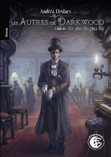 Les autres de Darkwood tome 2 : six plus six plus un de Andréa Deslacs