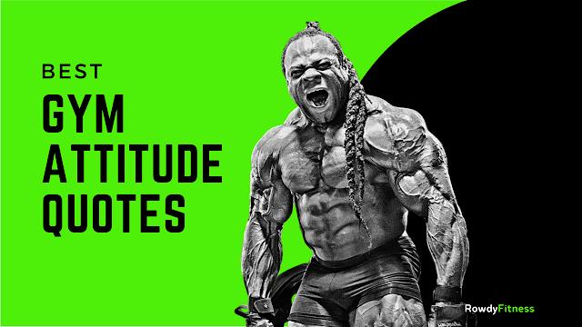 Best Gym Attitude Quotes 2021