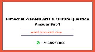 Himachal Pradesh Arts & Culture Question Answer Set-1
