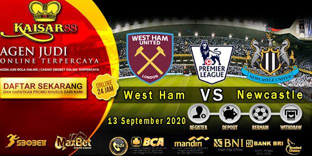 Prediksi Bola Terpercaya Liga Inggris West Ham vs Newcastle 13 September 2020
