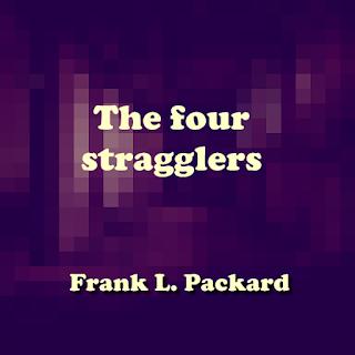 The four stragglers (1923) Novel