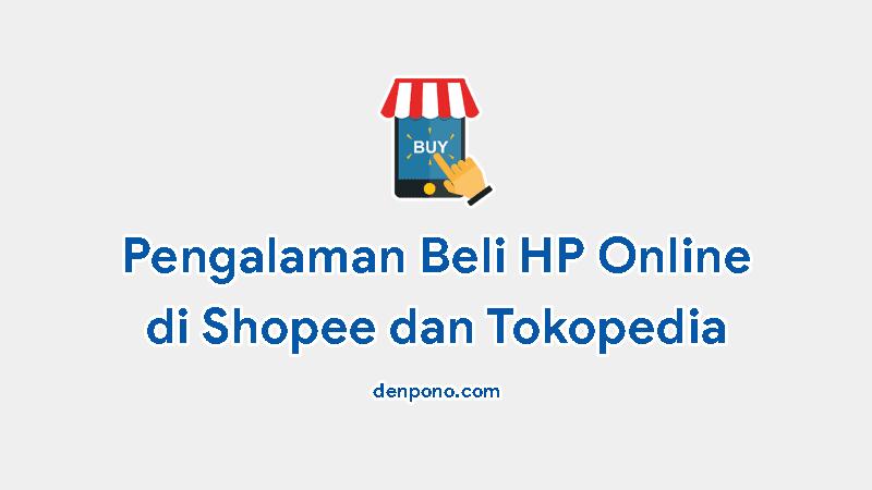 Pengalaman Beli HP Online