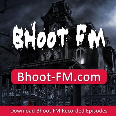 Radio foorti bhoot fm all episode free download - New movies