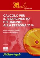 Calcolo per il risarcimento del danno alla persona 2016 (Software). CD-ROM
