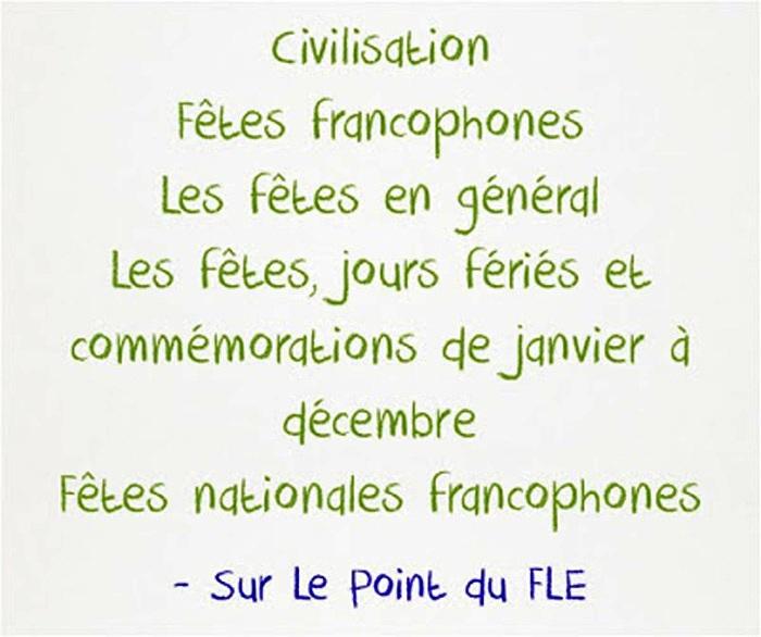 https://www.lepointdufle.net/p/fetes_francophones.htm