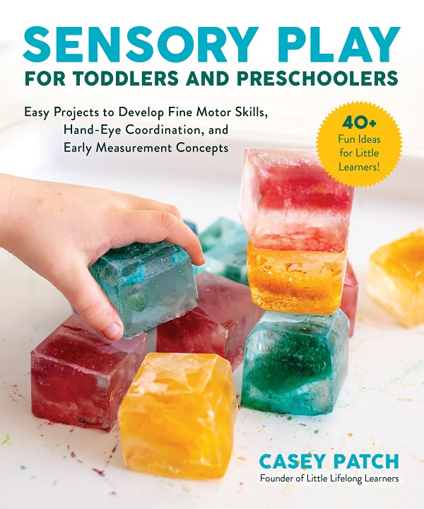 Sensory play for toddlers and preschoolers by casey patch