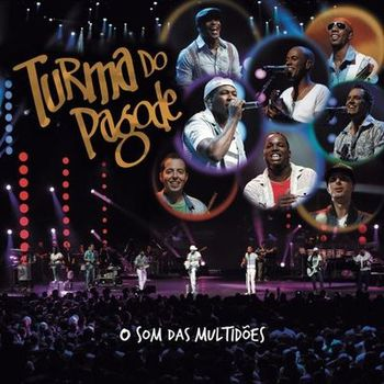 Download Turma do Pagode – O Som das Multidões (2012)