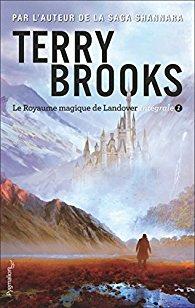 Couverture livre - critique littéraire - Royaume magique à vendre ! - Le Royaume magique de Landover T01 de Terry Brooks