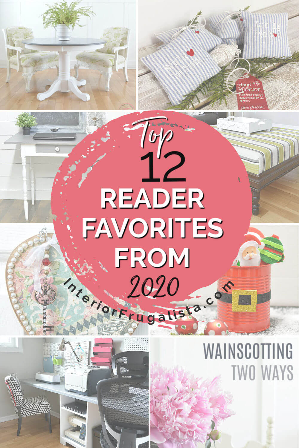 The top twelve reader favorites of 2020 at Interior Frugalista - A Year In Review. The Most Popular DIY Projects of the year. #readerfavorites #mostpopularposts #yearinreview