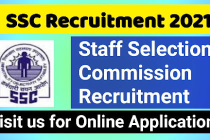 Staff Selection Commission (SSC) Multi Tasking Staff (MTS) Posts Notification 2021