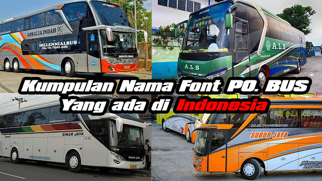 Download Kumpulan Nama - Nama Font Bus di Indonesia