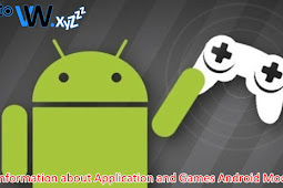 Information about Application and Games Android Mod