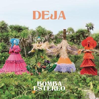 Deja Bomba Estereo Album