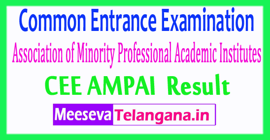 Common Entrance Examination Association of Minority Professional Academic Institutes CEE AMPAI Result 2017