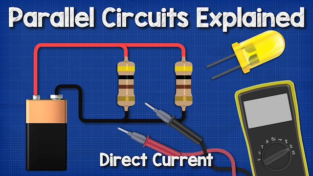 DC parallel circuits explained - The basics how parallel circuits work working principle