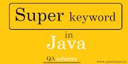 Super keyword in java