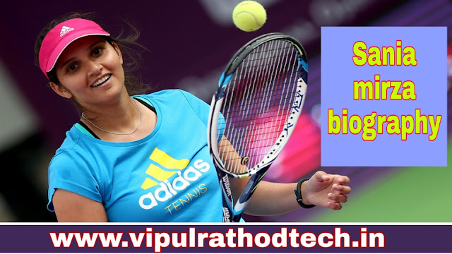 biography of sania mirza, sania mirza biography,sania mirza,sania mirza family,sania mirza lifestyle,sania mirza husband,sania mirza net worth,sania mirza house,sania mirza age,sania mirza cars,sania mirza interview,sania mirza income,sania mirza marriage,sania mirza life story,biography,sania mirza hot,sania mirza baby,sania mirza dance,sania mirza tennis,sania mirza and shoaib malik,sania,shoaib malik and sania mirza, vipulrathodtech.in
