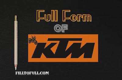 KTM Full form  - What is the full form of KTM? | filltofull.com
