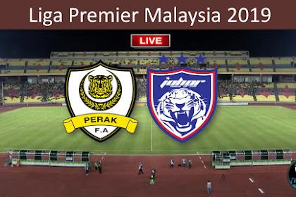 Live Perak Vs JDT Liga Super 2019 Matchweek 19