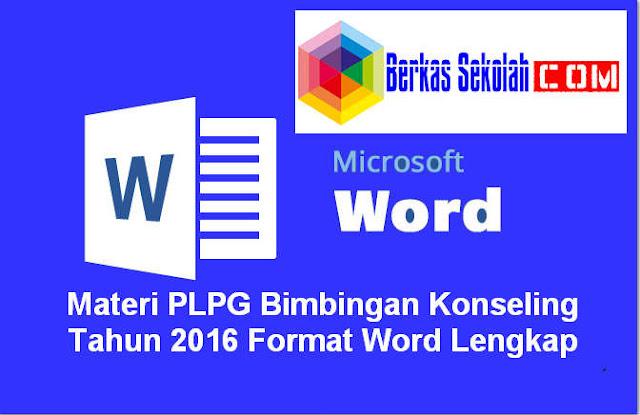 Download Materi PLPG Bimbingan Konseling Tahun 2016 Format Word Lengkap
