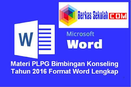 Materi PLPG Bimbingan Konseling Tahun 2016 Format Word Lengkap