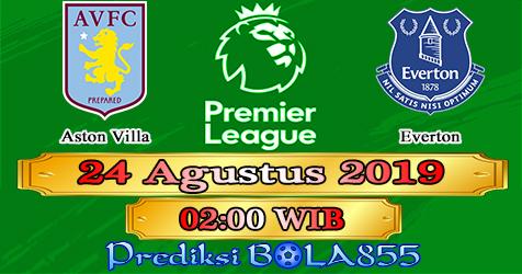 Prediksi Bola855 Aston Villa vs Everton 24 Agustus 2019