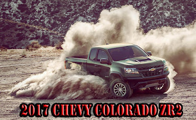 2017 chevy colorado zr2 price,release date for sale