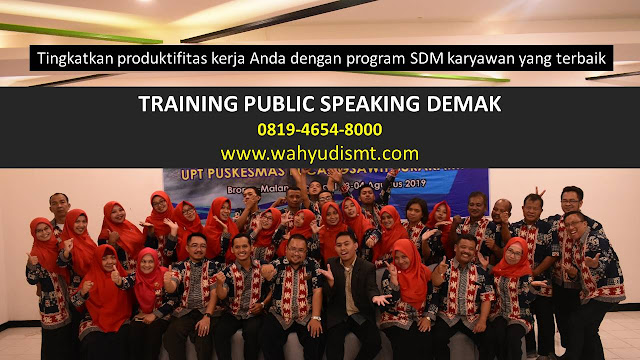 TRAINING MOTIVASI DEMAK ,  MOTIVATOR DEMAK , PELATIHAN SDM DEMAK ,  TRAINING KERJA DEMAK ,  TRAINING MOTIVASI KARYAWAN DEMAK ,  TRAINING LEADERSHIP DEMAK ,  PEMBICARA SEMINAR DEMAK , TRAINING PUBLIC SPEAKING DEMAK ,  TRAINING SALES DEMAK ,   TRAINING FOR TRAINER DEMAK ,  SEMINAR MOTIVASI DEMAK , MOTIVATOR UNTUK KARYAWAN DEMAK , MOTIVATOR SALES DEMAK ,     MOTIVATOR BISNIS DEMAK , INHOUSE TRAINING DEMAK , MOTIVATOR PERUSAHAAN DEMAK ,  TRAINING SERVICE EXCELLENCE DEMAK ,  PELATIHAN SERVICE EXCELLECE DEMAK ,  CAPACITY BUILDING DEMAK ,  TEAM BUILDING DEMAK  , PELATIHAN TEAM BUILDING DEMAK  PELATIHAN CHARACTER BUILDING DEMAK  TRAINING SDM DEMAK ,  TRAINING HRD DEMAK ,     KOMUNIKASI EFEKTIF DEMAK ,  PELATIHAN KOMUNIKASI EFEKTIF, TRAINING KOMUNIKASI EFEKTIF, PEMBICARA SEMINAR MOTIVASI DEMAK ,  PELATIHAN NEGOTIATION SKILL DEMAK ,  PRESENTASI BISNIS DEMAK ,  TRAINING PRESENTASI DEMAK ,  TRAINING MOTIVASI GURU DEMAK ,  TRAINING MOTIVASI MAHASISWA DEMAK ,  TRAINING MOTIVASI SISWA PELAJAR DEMAK ,  GATHERING PERUSAHAAN DEMAK ,  SPIRITUAL MOTIVATION TRAINING  DEMAK   , MOTIVATOR PENDIDIKAN DEMAK