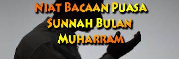3 Niat Bacaan Puasa Sunnah Bulan Muharram