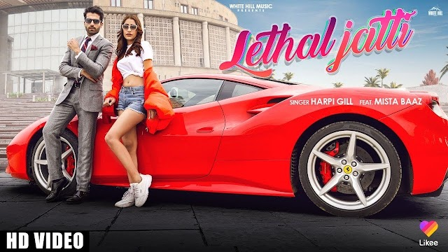 Paa Ke Suit Boot La Ke Ve Tu Ainka Lyrics | LETHAL JATTI  Lyrics | Harpi Gill ft. Mista Baaz |